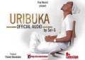 Uribuka by Sat-G ( Official Audio )